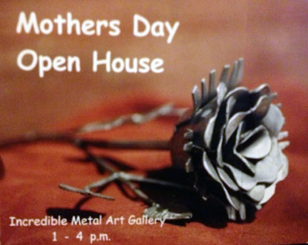 mothers day open house at Incredible Metal Gallery